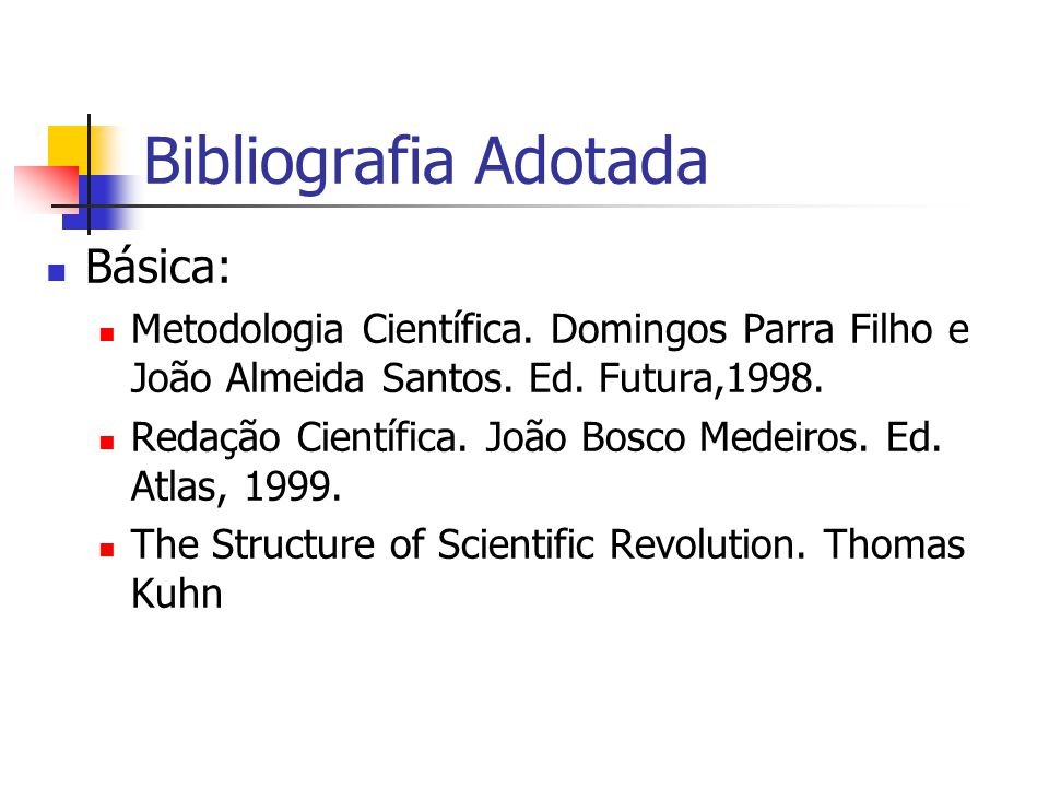 Bibliografia Adotada Básica: