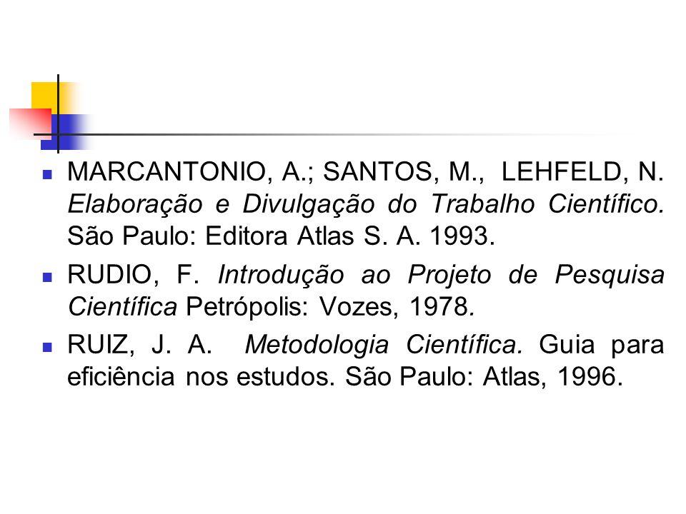 MARCANTONIO, A. ; SANTOS, M. , LEHFELD, N