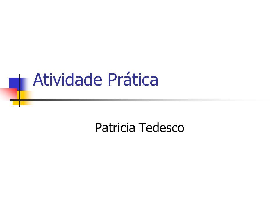 Atividade Prática Patricia Tedesco