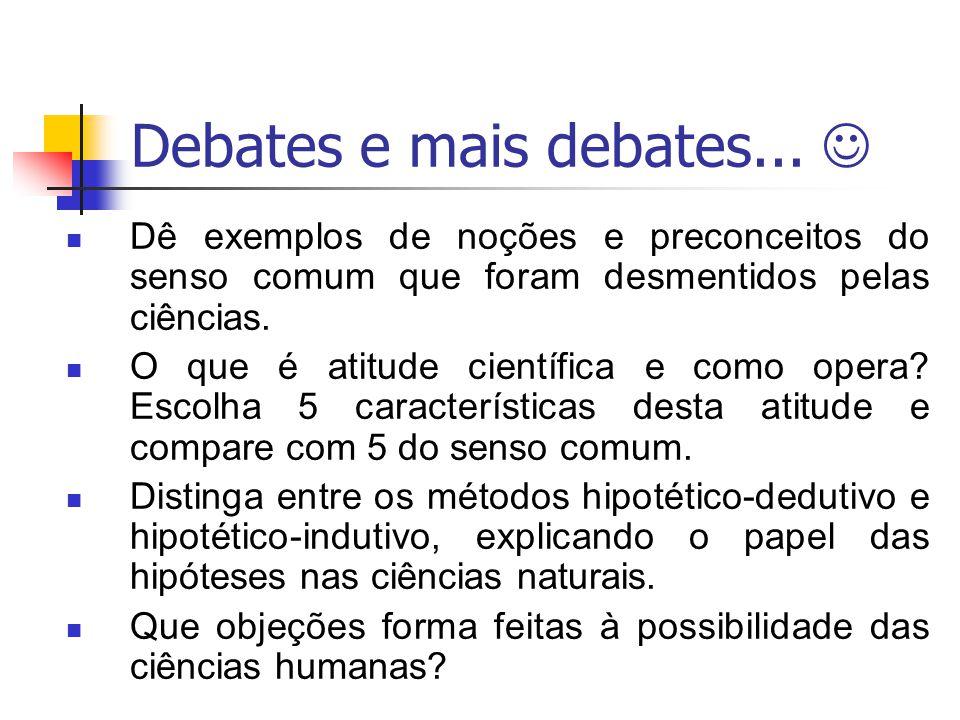 Debates e mais debates... 