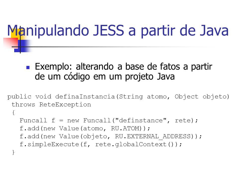 Manipulando JESS a partir de Java