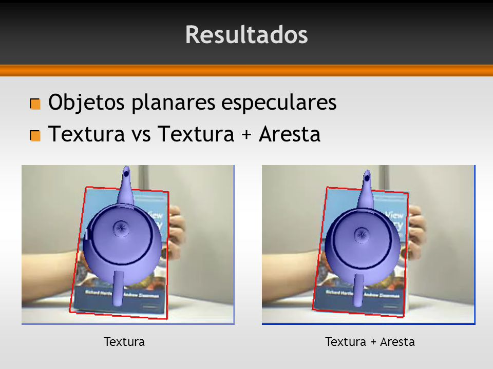 Resultados Objetos planares especulares Textura vs Textura + Aresta