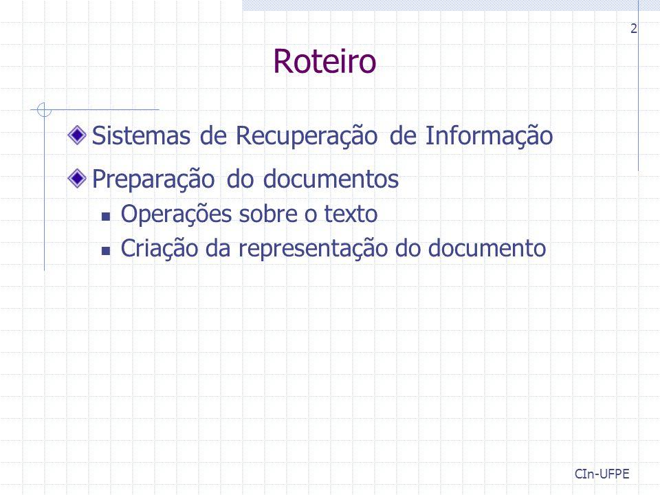 Roteiro Sistemas de Recuperação de Informação Preparação do documentos