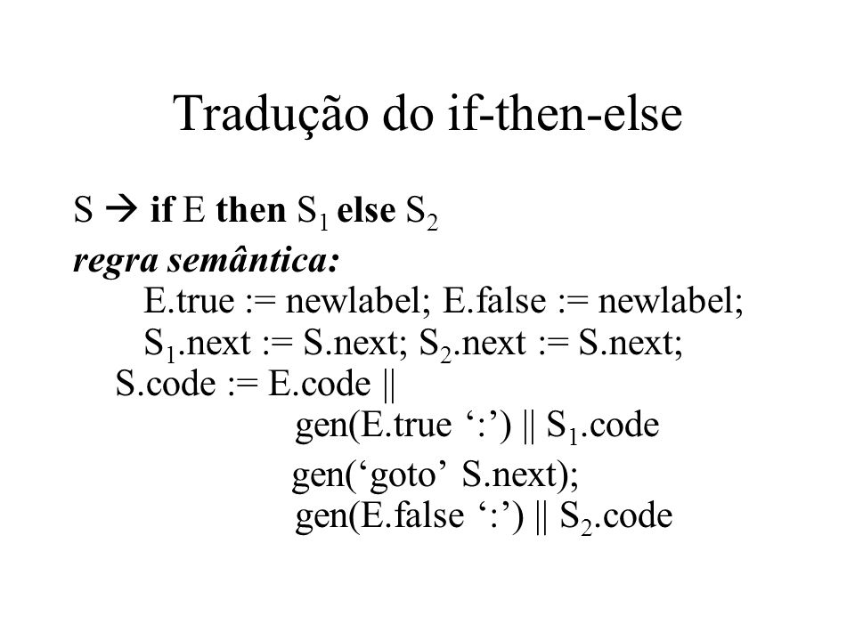 Tradução do if-then-else