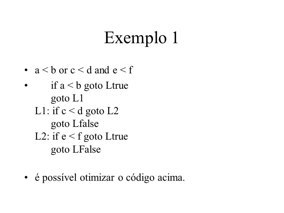 Exemplo 1 a < b or c < d and e < f
