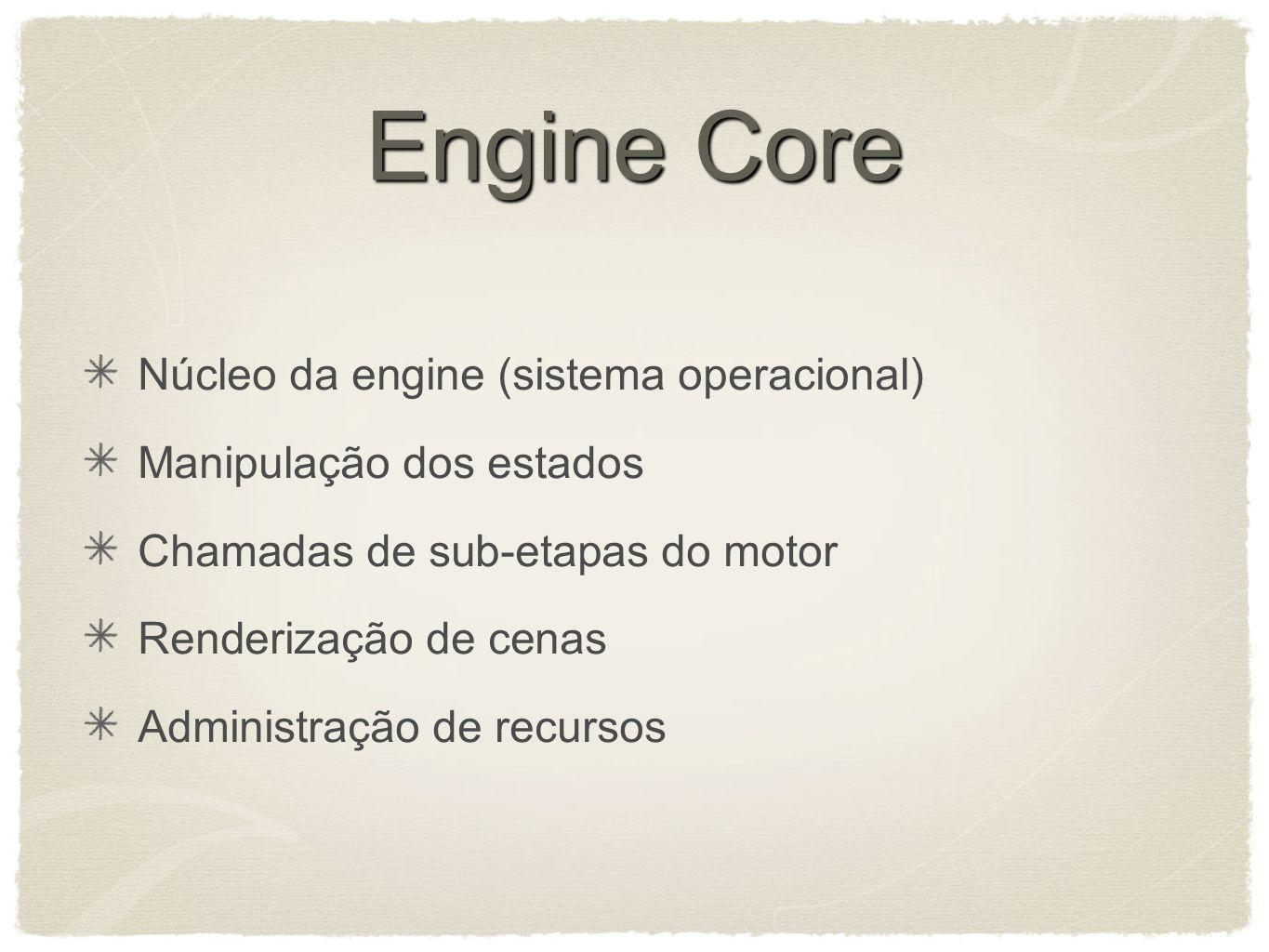 Engine Core Núcleo da engine (sistema operacional)