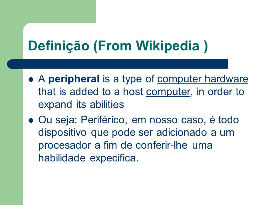 Definição (From Wikipedia )