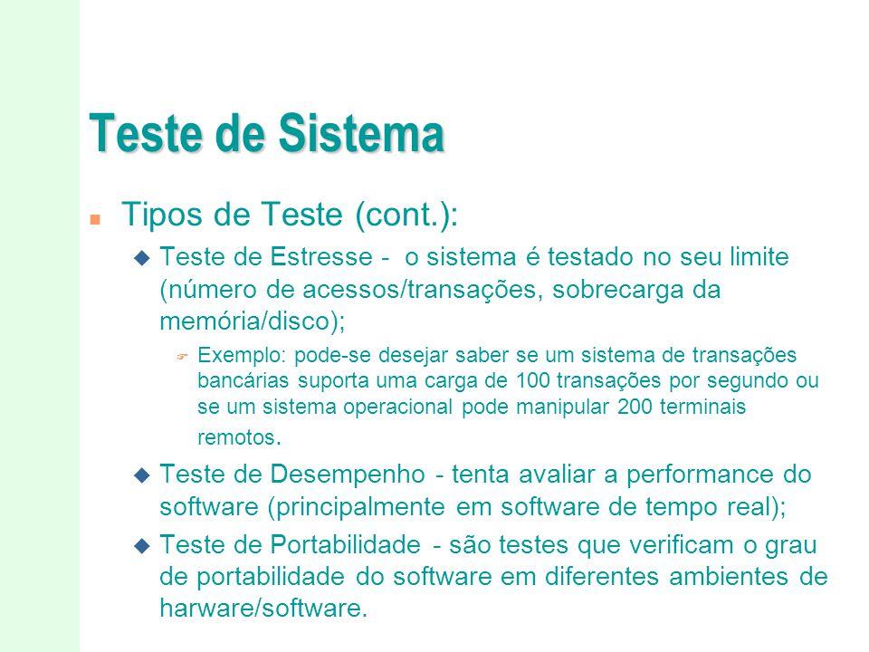 Teste de Sistema Tipos de Teste (cont.):