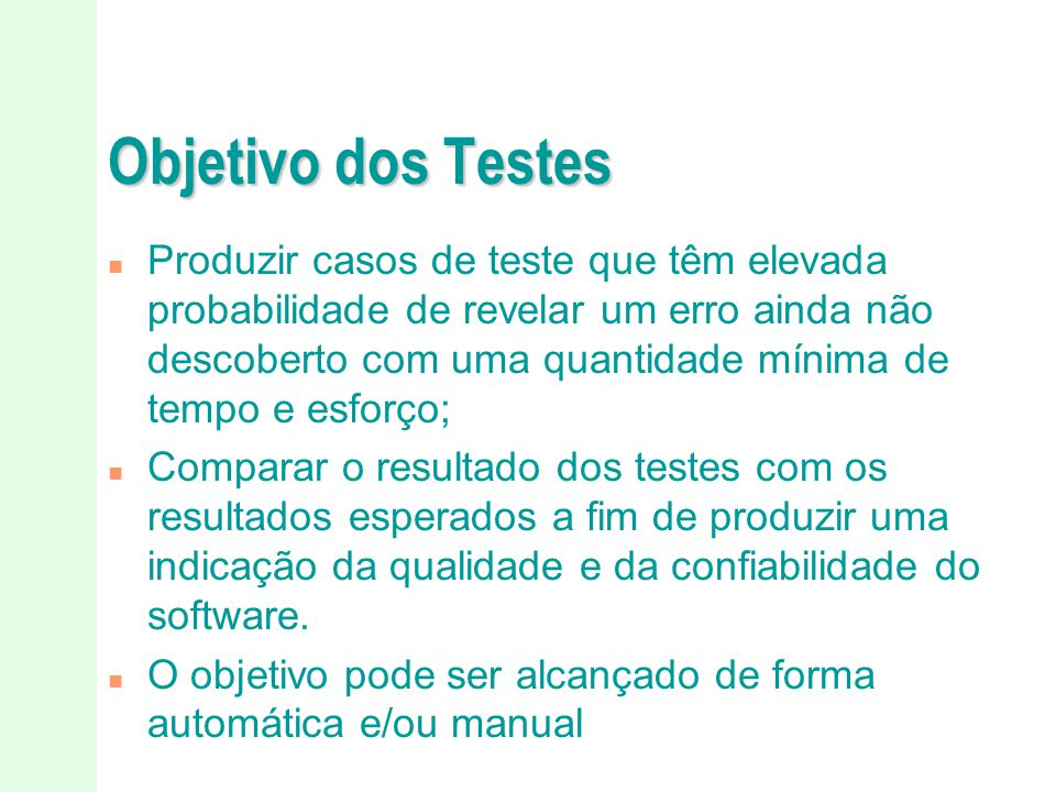 Objetivo dos Testes