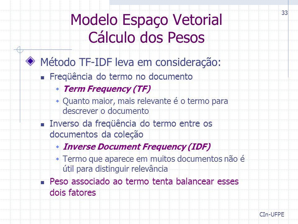 Modelo Espaço Vetorial Cálculo dos Pesos