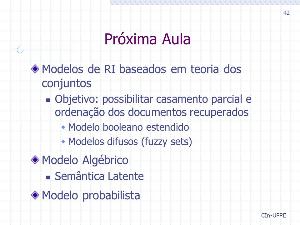 Próxima Aula Modelos de RI baseados em teoria dos conjuntos