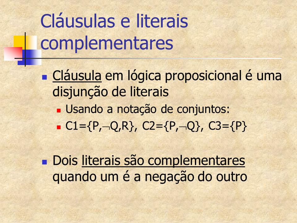 Cláusulas e literais complementares