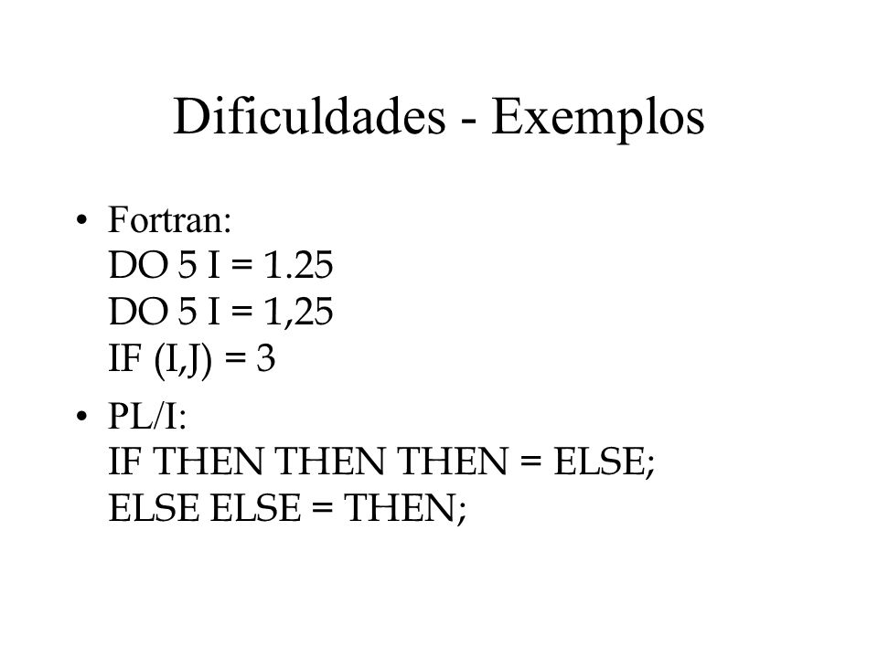 Dificuldades - Exemplos