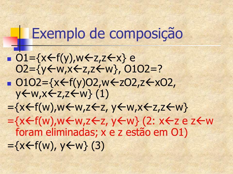 Exemplo de composição O1={xf(y),wz,zx} e O2={yw,xz,zw}, O1O2=