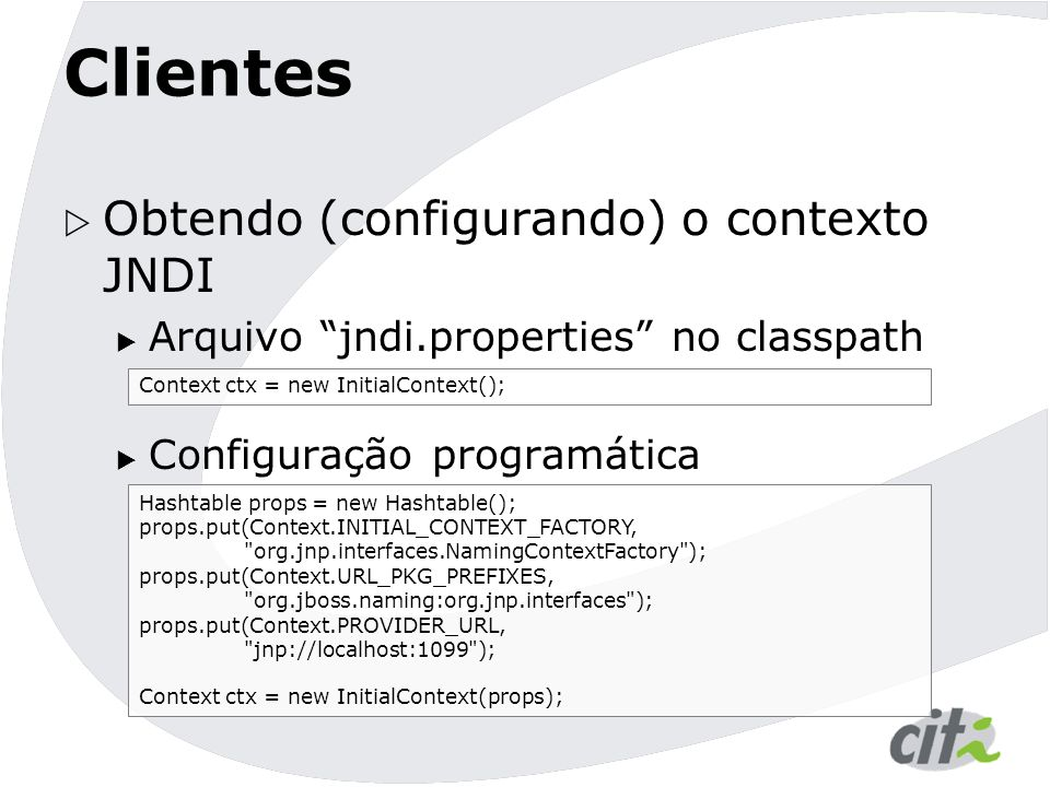 Clientes Obtendo (configurando) o contexto JNDI