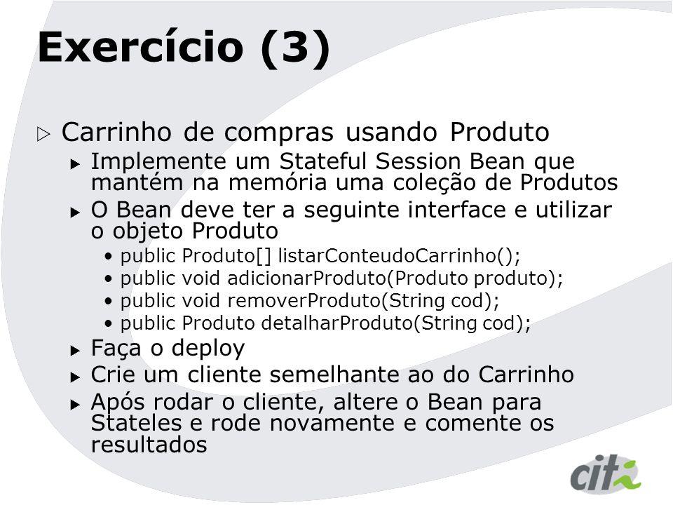 Exercício (3) Carrinho de compras usando Produto