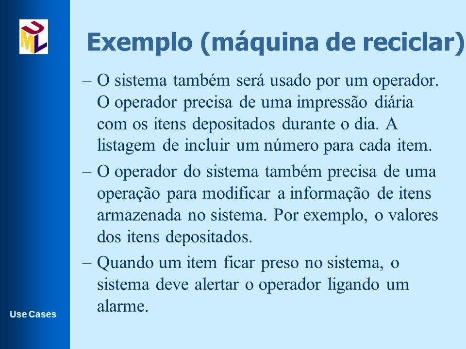 Exemplo (máquina de reciclar).