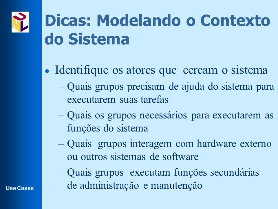 Dicas: Modelando o Contexto do Sistema
