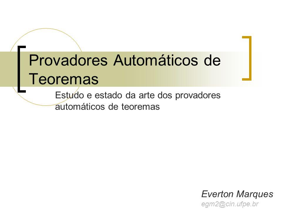 Provadores Automáticos de Teoremas