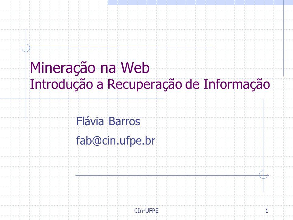 Mineração na Web Introdução a Recuperação de Informação