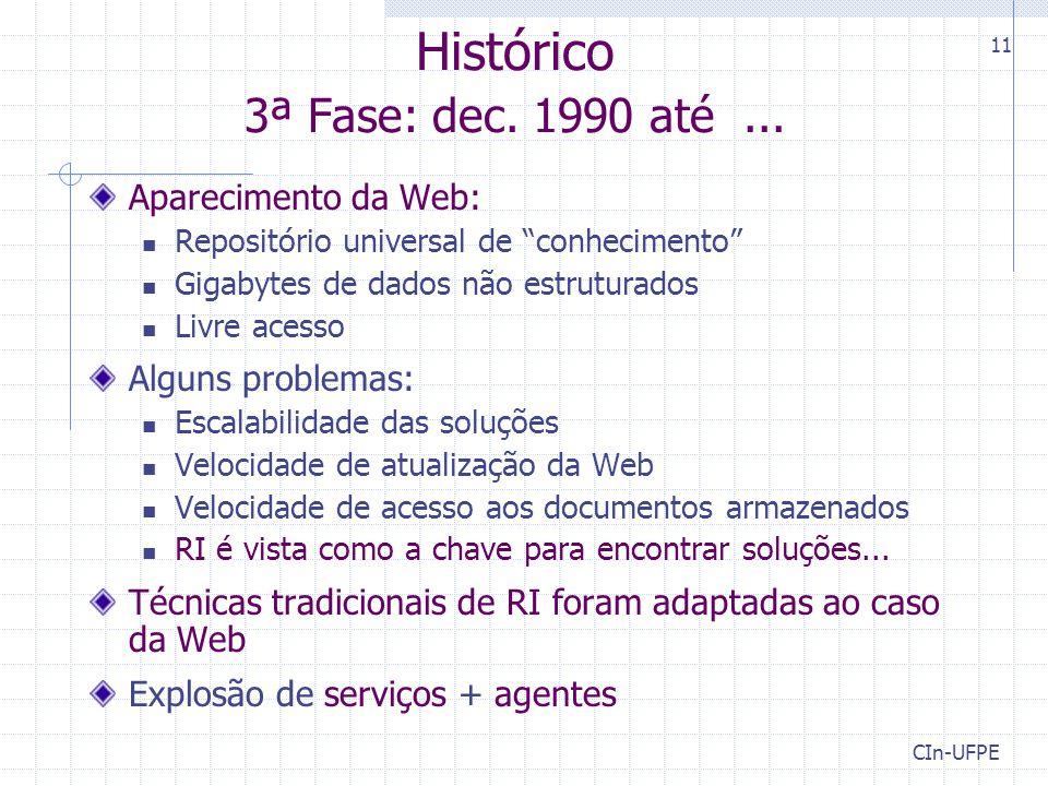 Histórico 3ª Fase: dec. 1990 até ...