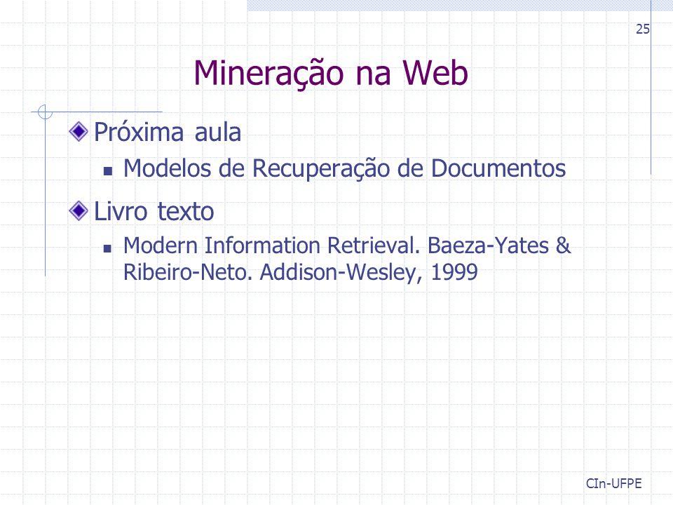 Mineração na Web Próxima aula Livro texto
