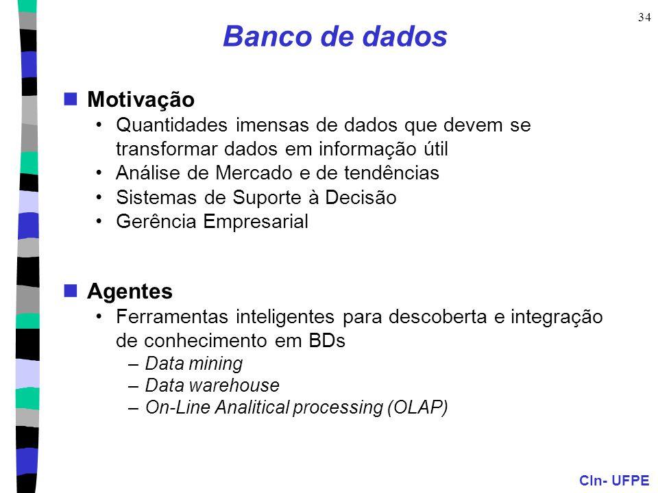 Banco de dados Motivação Agentes