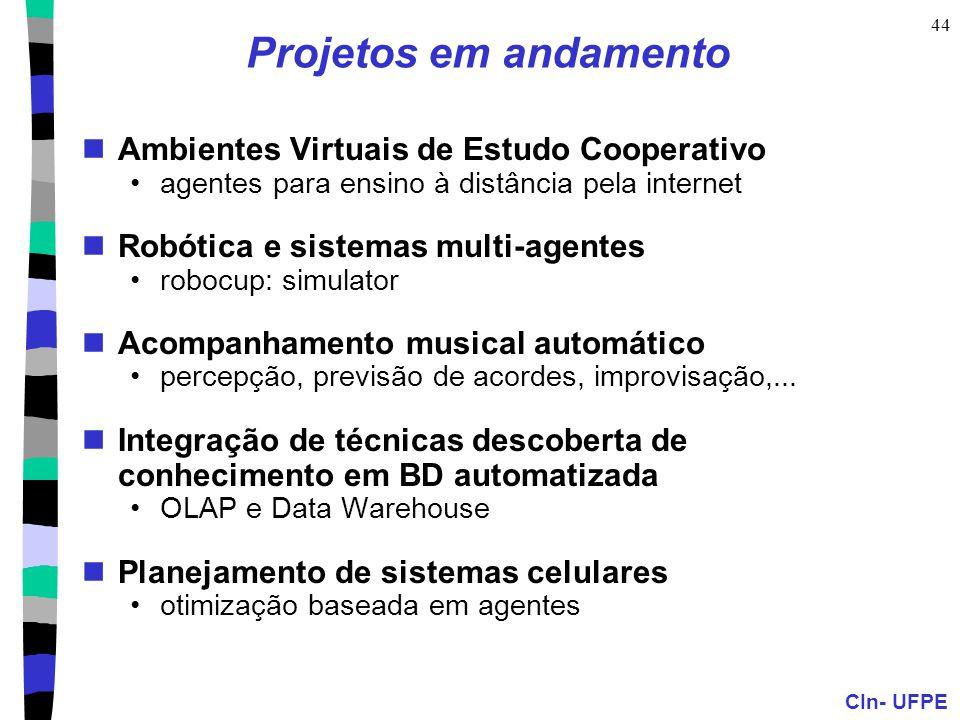 Projetos em andamento Ambientes Virtuais de Estudo Cooperativo