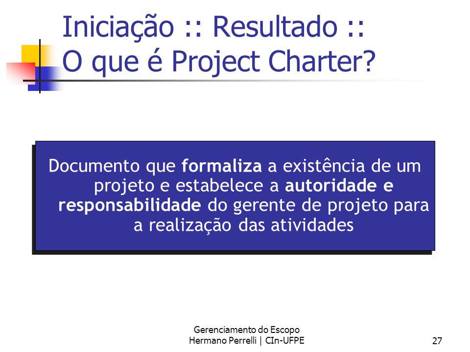 Iniciação :: Resultado :: O que é Project Charter