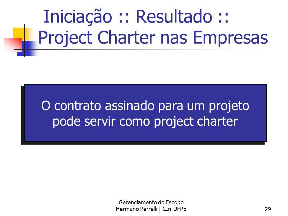 Iniciação :: Resultado :: Project Charter nas Empresas
