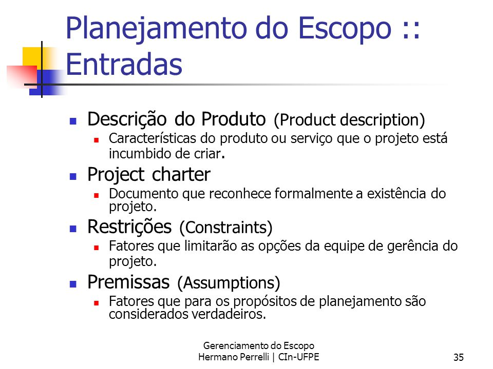 Planejamento do Escopo :: Entradas