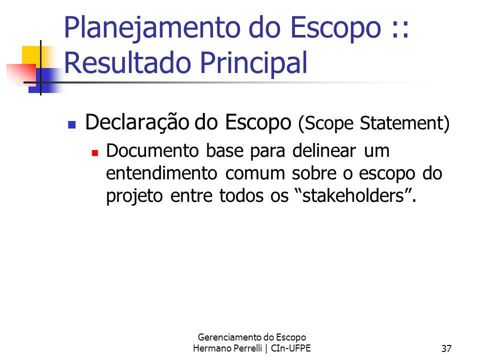 Planejamento do Escopo :: Resultado Principal