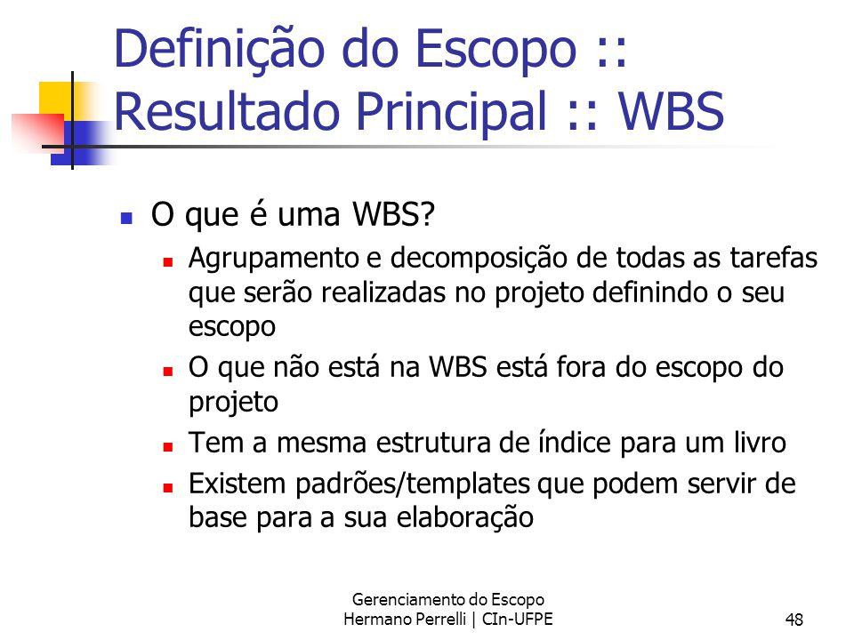 Definição do Escopo :: Resultado Principal :: WBS