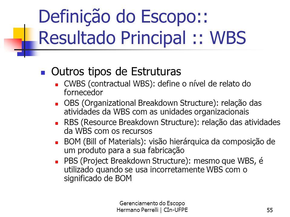 Definição do Escopo:: Resultado Principal :: WBS