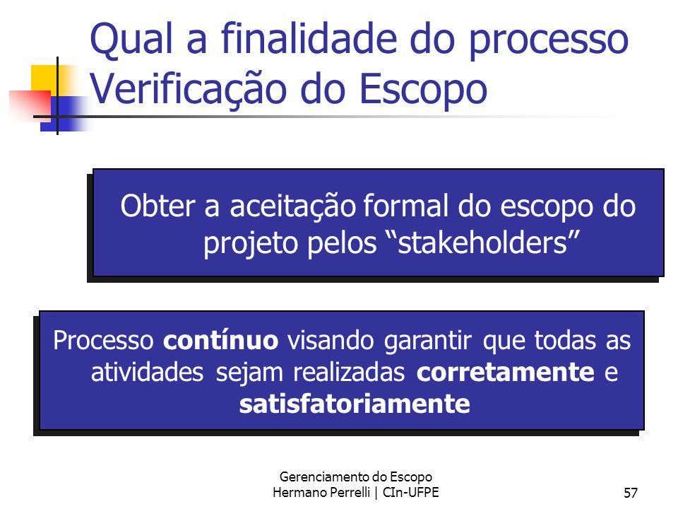 Qual a finalidade do processo Verificação do Escopo