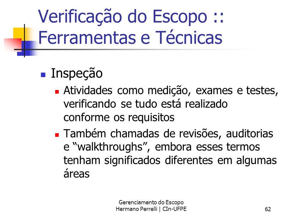 Verificação do Escopo :: Ferramentas e Técnicas