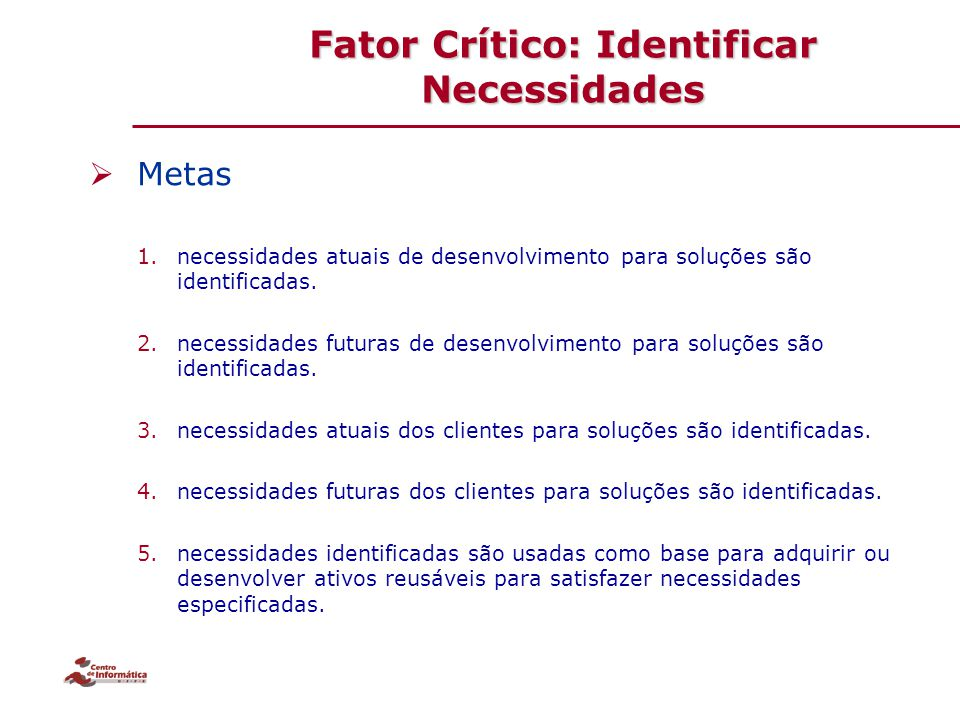 Fator Crítico: Identificar Necessidades