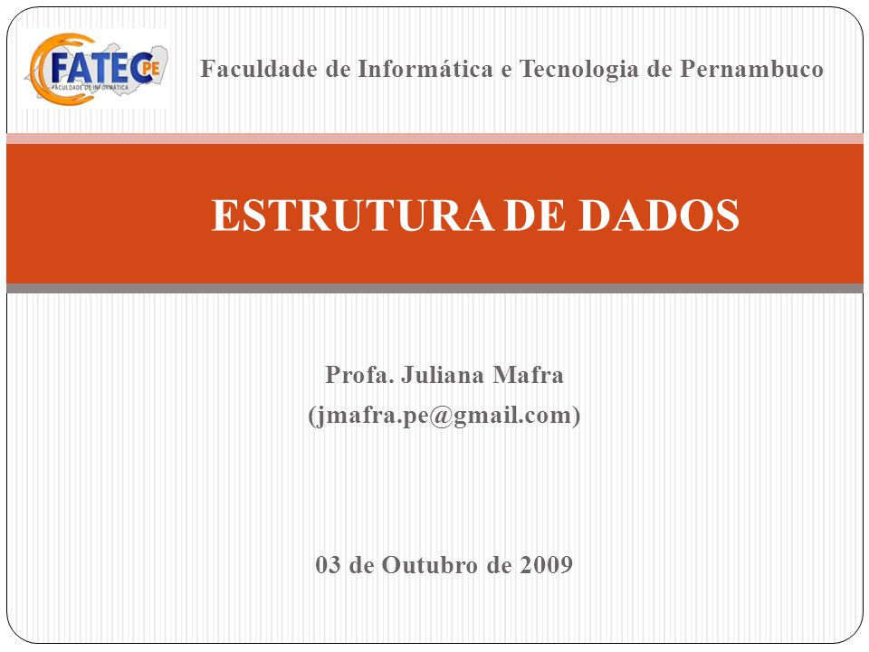 Profa. Juliana Mafra (jmafra.pe@gmail.com)