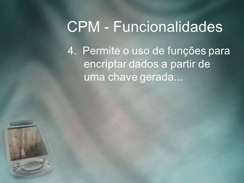 CPM - Funcionalidades 4.