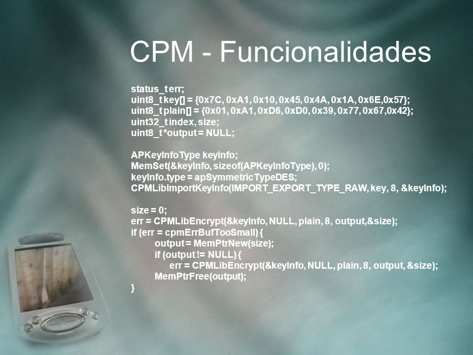 CPM - Funcionalidades status_t err;