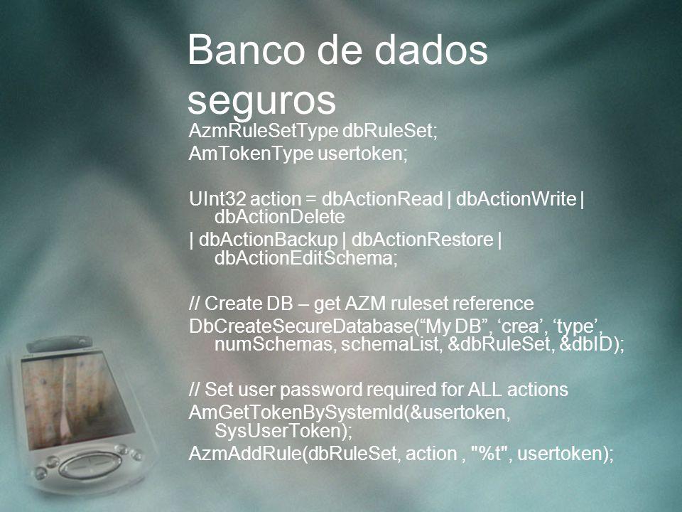 Banco de dados seguros AzmRuleSetType dbRuleSet;