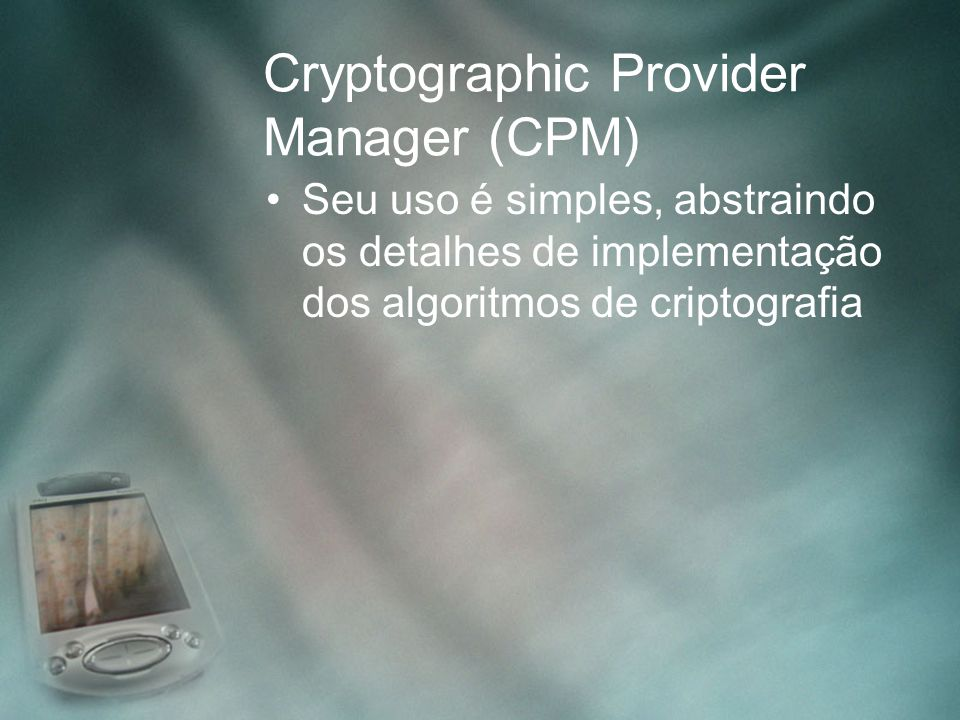 Cryptographic Provider Manager (CPM)