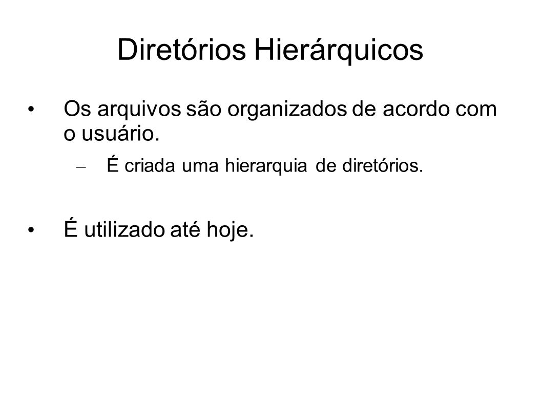Diretórios Hierárquicos