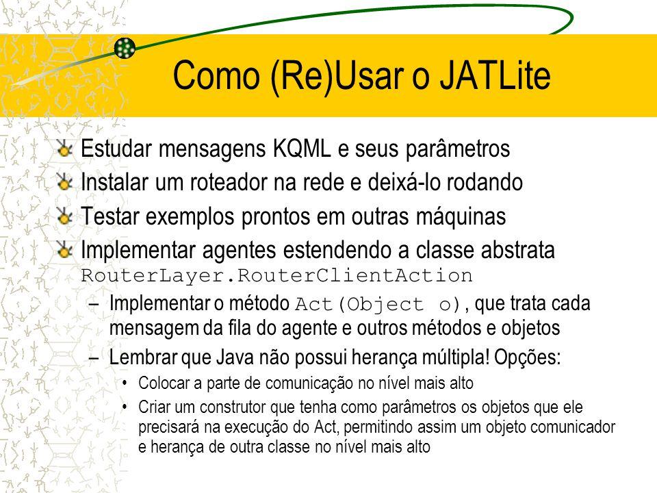 Como (Re)Usar o JATLite