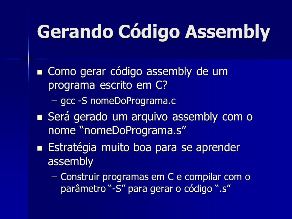 Gerando Código Assembly