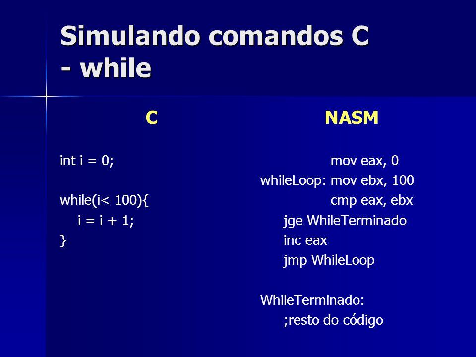 Simulando comandos C - while