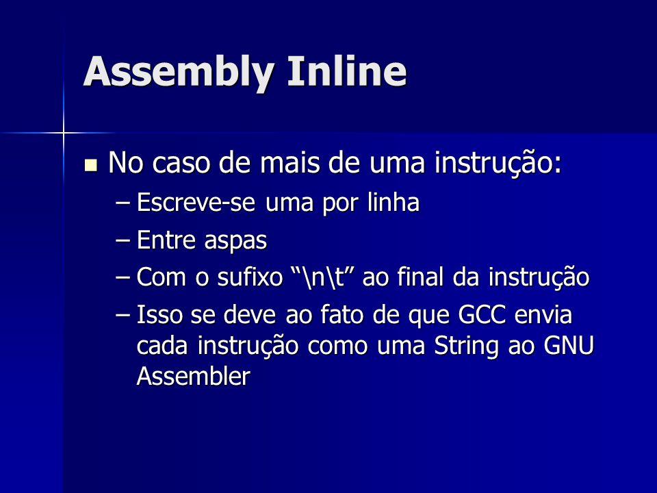 Assembly Inline No caso de mais de uma instrução: