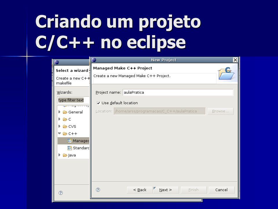 Criando um projeto C/C++ no eclipse