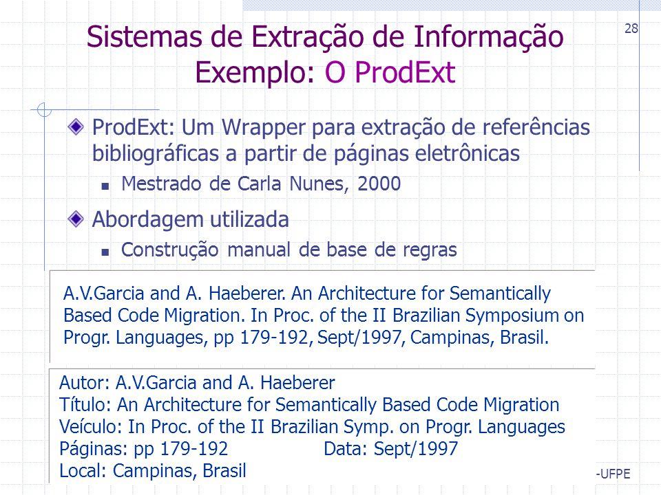 Sistemas de Extração de Informação Exemplo: O ProdExt