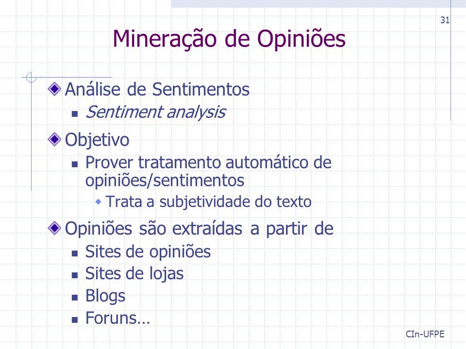 Mineração de Opiniões Análise de Sentimentos Objetivo